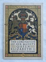zz The Coronation of Her Majesty Queen Elizabeth II - Approved Souvenir Programme (1953) (SOLD)